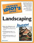The Complete Idiot's Guide to Landscaping Illustrated (Complete Idiot's Guides)