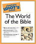 Complete Idiots Guide To The World Of The Bible