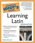 Complete Idiots Guide To Learning Latin 2nd Edition
