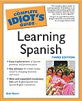 Complete Idiots Guide To Learning Spanish 3rd Edition