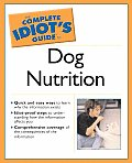 Complete Idiot's Guide to Dog Health & Nutrition (Complete Idiot's Guides) Cover
