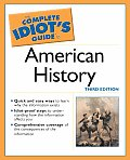 Complete Idiots Guide To American History 3rd Edition
