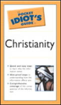 Pocket Idiot's Guide to Christianity