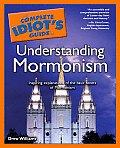 Complete Idiots Guide to Understanding Mormonism