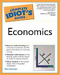The Complete Idiot's Guide to Economics (Complete Idiot's Guides)