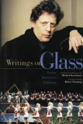 Writings On Glass Essays Interviews Criticism