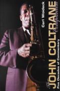 John Coltrane Companion Four Decades Of Commentary