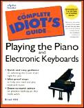 The Complete Idiot's Guides to Playing the Piano and Electronic Keyboards Cover