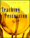 Teaching Percussion 2nd Edition