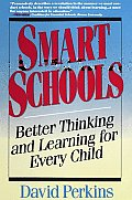 Smart Schools From Training Memories to Educating Minds