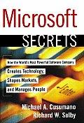 Microsoft Secrets How The Worlds Most Po