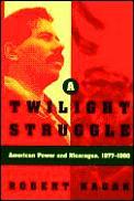 Twilight Struggle American Power & Nicar