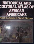 Historical & Cultural Atlas Of African A