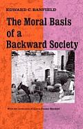 Moral Basis Of A Backward Society