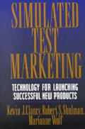 Simulated Test Marketing: Technology for Launching Successful New Products
