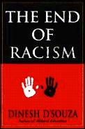 The end of racism :principles for a multiracial society Cover