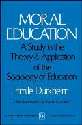 Moral Education A Study In The Theory