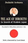 Age of Hirohito in Search of Modern Japan