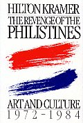 The Revenge of the Philistines: Art and Culture, 1972-1984 by ...