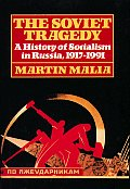 Soviet Tragedy A History Of Socialism In