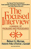 Focused Interview A Manual of Problems & Procedures