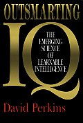 Outsmarting Iq Emerging Science Of
