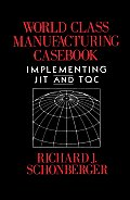 World Class Manufacturing Casebook: Implementing JIT and TQC