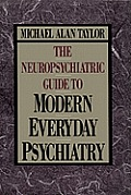 Neuropsychiatric Guide to Modern Everyday Pschiatry Cover