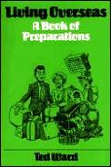 Living Overseas A Book Of Preparations