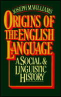 Origins Of The English Language A Social
