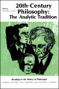 Twentieth-Century Philosophy: The Analytic Tradition
