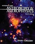 Introductory Astronomy and Astrophysics (4TH 98 Edition)