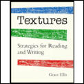Textures: Strategies for Reading & Writing