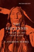 The Cheyennes: Indians of the Great Plains (Case Studies in Cultural Anthropology) Cover