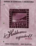 Workbook/Lab Manual with Video Manual for Hablemos Espanol!