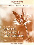 Study Guide for Bettelheim/brown/march's Introduction To General, Organic, and Biochemistry, 6TH