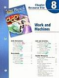 Holt Science & Technology Physical Science Chapter 8 Resource File: Work and Machines