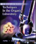 Microscale & Macroscale Techniques in the Organic Laboratory