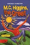 M C Higgins The Great With Connections