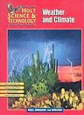 Holt Science & Technology: Weather and Climate