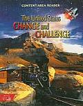 The United States, Change and Challenge: The Colonial Period to the Present (Hrw Library)