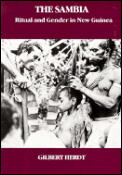 Sambia Ritual & Gender in New Guinea