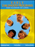Early Childhood Programs: Human Relationships and Learning