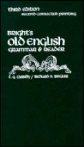 Brights Old English Grammar & Reader 3rd Edition
