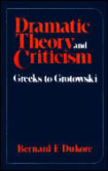 Dramatic Theory & Criticism Greeks To Gr