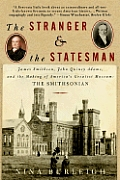 Stranger & The Statesman James Smithson