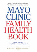 Mayo Clinic Family Health Book 3rd Edition