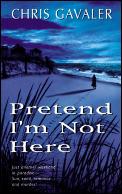 Pretend Im Not Here