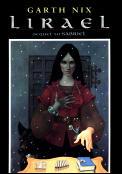 Lirael: Daughter of the Clayr (Abhorsen Trilogy #2)