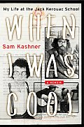 When I Was Cool: My Life at the Jack Kerouac School Cover